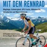 7 Alpenüberquerungen mit dem Rennrad vom Bruckmann Verlag