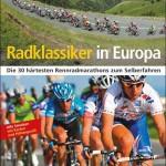 Die 25 bekanntesten Rennradstrecken zum Selberfahren vom Bruckmann Verlag