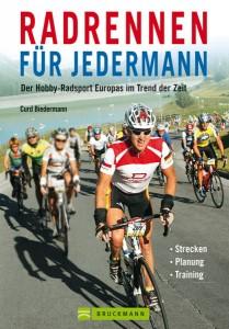 Radrennen für Jedermann - Der Hobby-Radsport Europas im Trend der Zeit