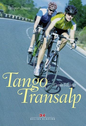 Ein Radsport-Roman über die Vorbereitung und Teilnahme an der TOUR-Transalp