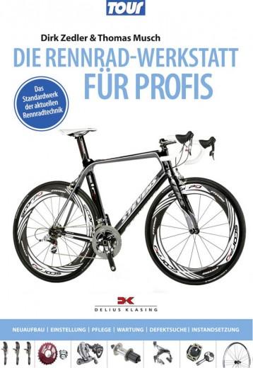 Das Standardwerk der aktuellen Rennradtechnik von Delius Klasing