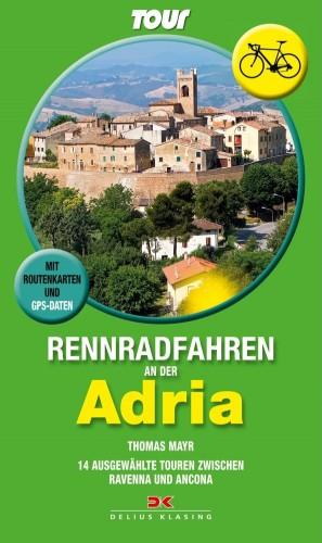"""Rennradführer """"Rennradfahren an der Adria"""" vom Delius Klasing Verlag"""