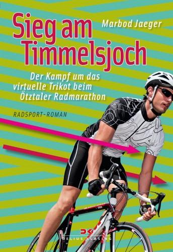 """Radsport-Roman """"Sieg am Timmelsjoch"""""""
