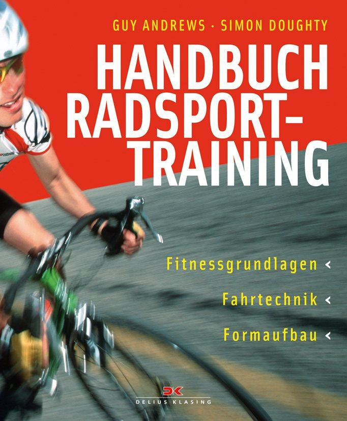 Handbuch Radsporttraining